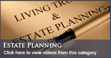 Florida Attorney Estate Planning Videos