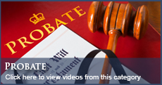 Florida Probate Law Videos